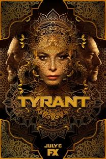 Tyrant (3ª Temporada) - Poster / Capa / Cartaz - Oficial 1