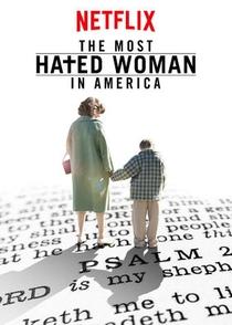 A Mulher Mais Odiada dos Estados Unidos - Poster / Capa / Cartaz - Oficial 2