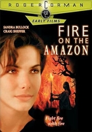 Inferno Selvagem (Fire on the Amazon)