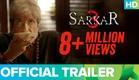 Sarkar 3 | Official Trailer | Amitabh Bachchan, Jackie, Amit Sadh, Yami Gautam & Manoj