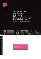 A Colt Is My Passport (Koruto wa ore no pasupooto)