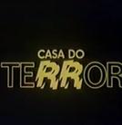 Casa do Terror (Casa do Terror)