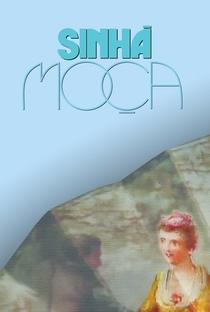 Sinhá Moça - Poster / Capa / Cartaz - Oficial 5