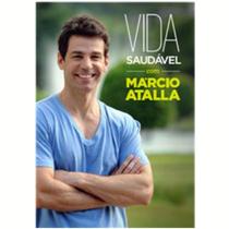 Vida Saudável com Marcio Atalla - Poster / Capa / Cartaz - Oficial 1