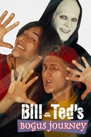 Bill & Ted - Dois Loucos no Tempo (Bill & Ted's Bogus Journey)