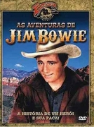 As Aventuras de Jim Bowie (The Adventures of Jim Bowie)