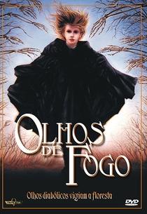 Olhos De Fogo - Poster / Capa / Cartaz - Oficial 2