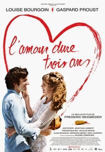 O Amor Dura 3 anos - Poster / Capa / Cartaz - Oficial 3