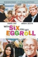 Tem um Homem na Cama da Mamãe (With Six You Get Eggroll)