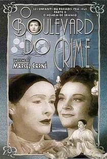 O Boulevard do Crime - Poster / Capa / Cartaz - Oficial 12