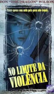 No Limite da Violência - Poster / Capa / Cartaz - Oficial 1