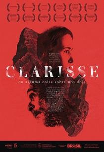 Clarisse ou Alguma Coisa Sobre Nós Dois - Poster / Capa / Cartaz - Oficial 2