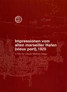 Impressões do Porto Velho de Marseille (Impressionen vom alten marseiller Hafen)