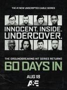 60 Dias Infiltrados na Prisão (2ª Temporada) (60 Days In (Season 2))
