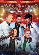 Backstreet Boys _In A World Like This Japão 2013 (Backstreet Boys _In A World Like This Japão 2013)