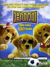 Bud - Uma Nova Cãofusão - Poster / Capa / Cartaz - Oficial 2