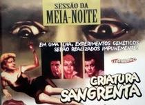 Criatura Sangrenta - Poster / Capa / Cartaz - Oficial 3