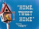 Home, Tweet Home (Home, Tweet Home)