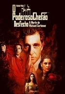 O Poderoso Chefão - Desfecho: A Morte de Michael Corleone (The Godfather, Coda: The Death of Michael Corleone)