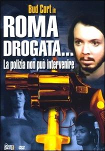 Roma drogata: la polizia non può intervenire - Poster / Capa / Cartaz - Oficial 3