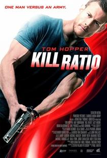 Kill Ratio - Poster / Capa / Cartaz - Oficial 1
