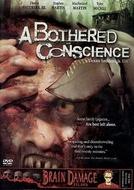 A Bothered Conscience (A Bothered Conscience)