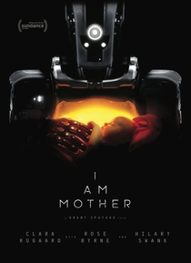 I Am Mother - Poster / Capa / Cartaz - Oficial 3