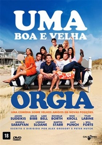 Uma Boa e Velha Orgia - Poster / Capa / Cartaz - Oficial 4