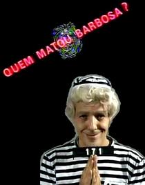 Quem Matou Barbosa? - Poster / Capa / Cartaz - Oficial 2