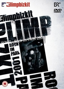 Limp Bizkit Rock Im Park 2001 - Poster / Capa / Cartaz - Oficial 1