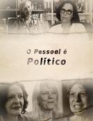 O Pessoal é Político (O Pessoal é Político)