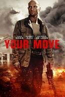 Faça Sua Jogada (Your Move)