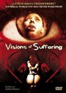 Visions of Suffering (Visions of Suffering)