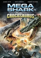 Mega Shark vs. Crocosaurus (Mega Shark vs. Crocosaurus)