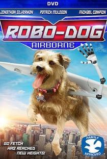 Meu Cachorro é um Robô - Poster / Capa / Cartaz - Oficial 1