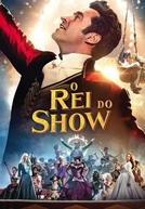 O Rei do Show (The Greatest Showman)
