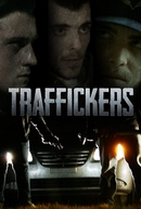 Traffickers (Traffickers)
