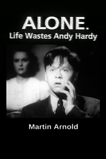 Alone. Life Wastes Andy Hardy - Poster / Capa / Cartaz - Oficial 1