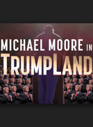 Michael Moore in TrumpLand (Michael Moore in TrumpLand)