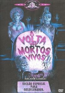 A Volta dos Mortos Vivos - Poster / Capa / Cartaz - Oficial 8