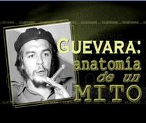 Guevara: Anatomia de um mito - Poster / Capa / Cartaz - Oficial 1