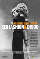 Antonio Lopez 1970: Sex Fashion & Disco (Antonio Lopez 1970: Sex Fashion & Disco)
