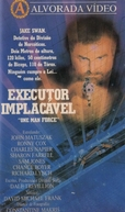 Executor Implacável (One Man Force)