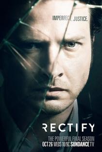 Rectify (4ª Temporada) - Poster / Capa / Cartaz - Oficial 1
