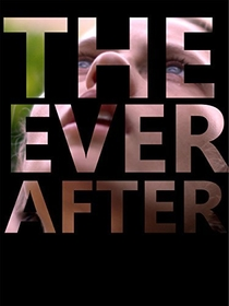 The Ever After - Poster / Capa / Cartaz - Oficial 1
