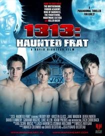 1313: Haunted Frat - Poster / Capa / Cartaz - Oficial 1