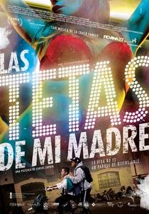 Las Tetas de mi Madre - Poster / Capa / Cartaz - Oficial 1