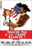 Não toque na mulher branca (Touche pas  la femme blanche)