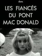 Os Noivos da Ponte Mac Donald (Les fiancés du pont Mac Donald ou (Méfiez-vous des lunettes noires))