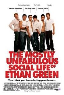 A Mais Infabulosa Vida Social de Ethan Green - Poster / Capa / Cartaz - Oficial 1